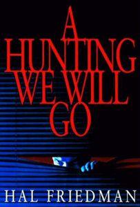 Foto Cover di A Hunting We Will Go, Ebook inglese di Hal Friedman, edito da HarperCollins