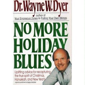 Foto Cover di No More Holiday Blues, Ebook inglese di Wayne W. Dyer, edito da HarperCollins
