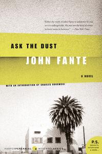 Foto Cover di Ask the Dust, Ebook inglese di John Fante, edito da HarperCollins