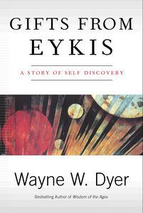 Foto Cover di Gifts from Eykis, Ebook inglese di Wayne W. Dyer, edito da HarperCollins