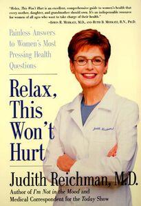 Foto Cover di Relax, This Won't Hurt, Ebook inglese di Judith Reichman, edito da HarperCollins