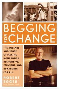 Foto Cover di Begging for Change, Ebook inglese di Robert Egger, edito da HarperCollins