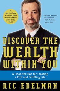 Foto Cover di Discover the Wealth Within You, Ebook inglese di Ric Edelman, edito da HarperCollins