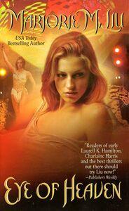 Foto Cover di Eye of Heaven, Ebook inglese di Marjorie M. Liu, edito da HarperCollins