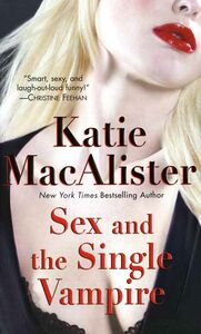 Foto Cover di Sex and the Single Vampire, Ebook inglese di Katie MacAlister, edito da HarperCollins