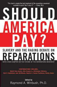 Foto Cover di Should America Pay?, Ebook inglese di Raymond Winbush, PhD, edito da HarperCollins