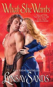 Foto Cover di What She Wants, Ebook inglese di Lynsay Sands, edito da HarperCollins