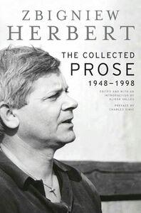 Foto Cover di The Collected Prose, Ebook inglese di Zbigniew Herbert, edito da HarperCollins