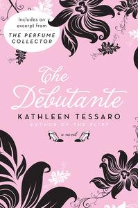 Foto Cover di The Debutante, Ebook inglese di Kathleen Tessaro, edito da HarperCollins