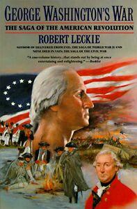 Foto Cover di George Washington's War, Ebook inglese di Robert Leckie, edito da HarperCollins
