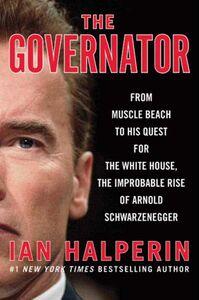 Foto Cover di The Governator, Ebook inglese di Ian Halperin, edito da HarperCollins