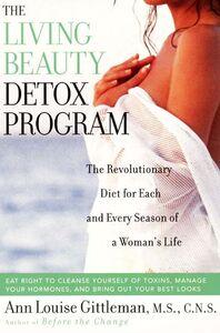 Foto Cover di Living Beauty Detox Program, Ebook inglese di Ann Louise Gittleman, edito da HarperCollins