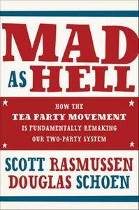 Foto Cover di Mad As Hell, Ebook inglese di Scott Rasmussen,Doug Schoen, edito da HarperCollins