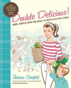 Foto Cover di Double Delicious!, Ebook inglese di Jessica Seinfeld,Steve Vance, edito da HarperCollins