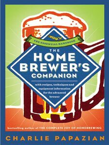Ebook in inglese The Homebrewer's Companion Papazian, Charlie