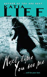 Foto Cover di Next Time You See Me, Ebook inglese di Katia Lief, edito da HarperCollins