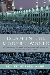 Foto Cover di Islam in the Modern World, Ebook inglese di Seyyed Hossein Nasr, edito da HarperCollins