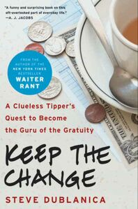 Foto Cover di Keep the Change, Ebook inglese di Steve Dublanica, edito da HarperCollins