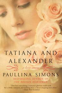 Foto Cover di Tatiana and Alexander, Ebook inglese di Paullina Simons, edito da HarperCollins