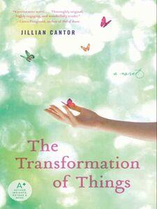 Foto Cover di The Transformation of Things, Ebook inglese di Jillian Cantor, edito da HarperCollins