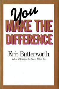 Foto Cover di You Make the Difference, Ebook inglese di Eric Butterworth, edito da HarperCollins