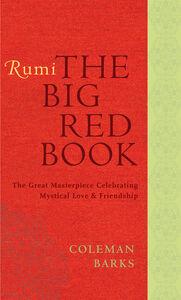Foto Cover di Rumi: The Big Red Book, Ebook inglese di Coleman Barks, edito da HarperCollins