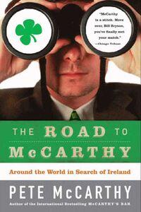 Foto Cover di The Road to McCarthy, Ebook inglese di Pete McCarthy, edito da HarperCollins