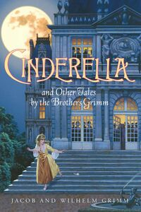Foto Cover di Cinderella and Other Tales by the Brothers Grimm, Ebook inglese di Jacob and Wilhelm Grimm, edito da HarperCollins