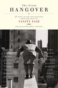 Foto Cover di The Great Hangover, Ebook inglese di Graydon Carter,Vanity Fair, edito da HarperCollins