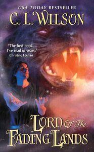Foto Cover di Lord of the Fading Lands, Ebook inglese di C. L. Wilson, edito da HarperCollins