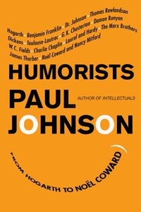 Foto Cover di Humorists, Ebook inglese di Paul Johnson, edito da HarperCollins