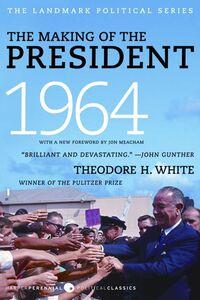 Foto Cover di The Making of the President 1964, Ebook inglese di Theodore H. White, edito da HarperCollins