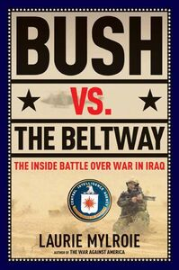 Foto Cover di Bush vs. the Beltway, Ebook inglese di Laurie Mylroie, edito da HarperCollins