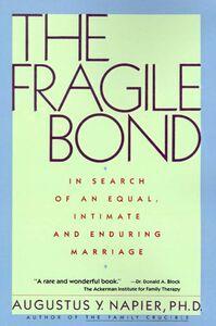 Foto Cover di The Fragile Bond, Ebook inglese di Augustus Y. Napier, PhD, edito da HarperCollins