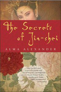 Foto Cover di The Secrets of Jin-shei, Ebook inglese di Alma Alexander, edito da HarperCollins