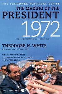 Foto Cover di The Making of the President 1972, Ebook inglese di Theodore H. White, edito da HarperCollins