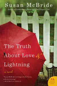 Foto Cover di The Truth About Love and Lightning, Ebook inglese di Susan McBride, edito da HarperCollins