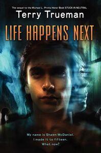 Foto Cover di Life Happens Next, Ebook inglese di Terry Trueman, edito da HarperCollins