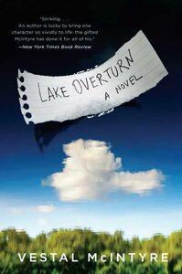 Foto Cover di Lake Overturn, Ebook inglese di Vestal McIntyre, edito da HarperCollins