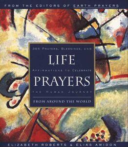 Foto Cover di Life Prayers, Ebook inglese di Elias Amidon,Elizabeth Roberts, edito da HarperCollins