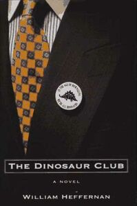 Foto Cover di The Dinosaur Club, Ebook inglese di William Heffernan, edito da HarperCollins