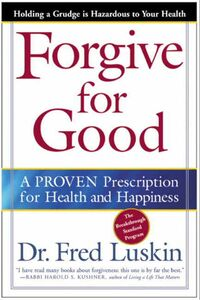 Foto Cover di Forgive for Good, Ebook inglese di Frederic Luskin, edito da HarperCollins