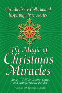 Foto Cover di The Magic of Christmas Miracles, Ebook inglese di Jamie Miller, edito da HarperCollins
