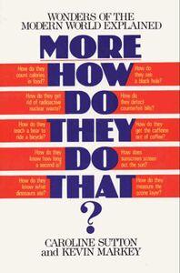 Foto Cover di More How Do They Do That?, Ebook inglese di Caroline Sutton, edito da HarperCollins