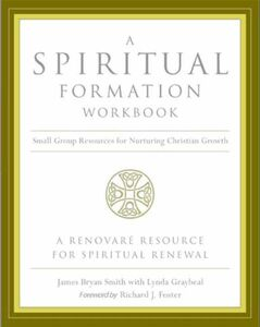 Foto Cover di A Spiritual Formation Workbook, Ebook inglese di Richard J. Foster,James Bryan Smith, edito da HarperCollins