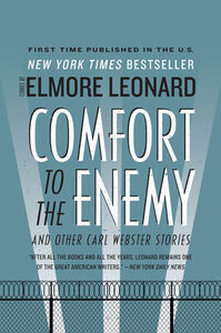 Foto Cover di Comfort to the Enemy and Other Carl Webster Stories, Ebook inglese di Elmore Leonard, edito da HarperCollins