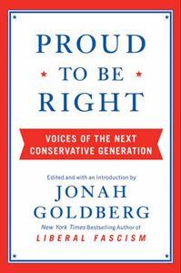 Foto Cover di Proud to Be Right, Ebook inglese di Jonah Goldberg, edito da HarperCollins