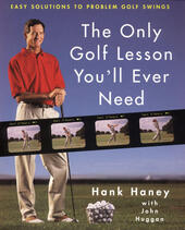 The Only Golf Lesson You'll Ever Need