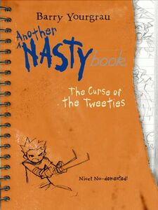 Foto Cover di Another NASTYbook: The Curse of the Tweeties, Ebook inglese di Robert DeJesus,Barry Yourgrau, edito da HarperCollins