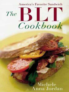 Ebook in inglese The BLT Cookbook Jordan, Michele A.